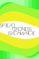 Spread Kindnes Everywhere by agaaachr