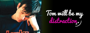Tom Is My Distraction by cutielou
