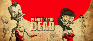 PLANET OF THE DEAD 2 by lcky13