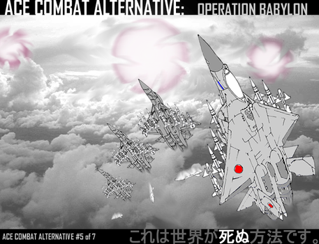 Ace Combat Unlimited Five: Operation Babylon by onesangheili