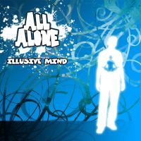 All Alone by illusivemind