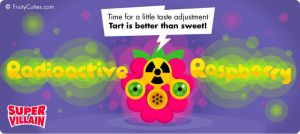 Super Villain - Radioactive Raspberry by FruityCuties