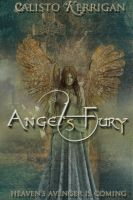 Angel's Fury by calistokerrigan
