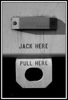 Pull Here..Jack Here by TINTPhotography