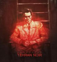 Tehran Noir Cover by kiavashjp