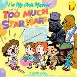 I'm My Own Mascot and Too Much Star Wars by kevinbolk
