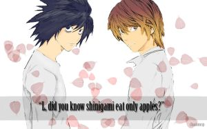 L, did you know shinigami eat only apples? by chiaramncsp
