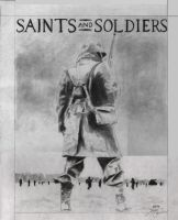 Saints and Soldiers. by XJ200