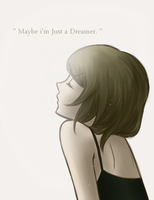 Maybe I'm Just a Dreamer by TheDeepSeaGirl