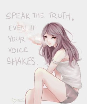 Speak the truth by ufo-galz