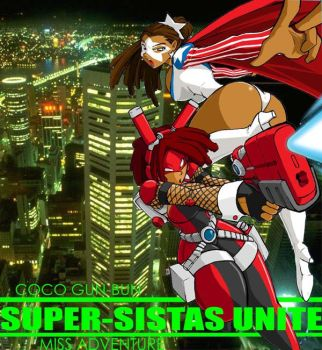Super Sistas Unite by ShoNuff44