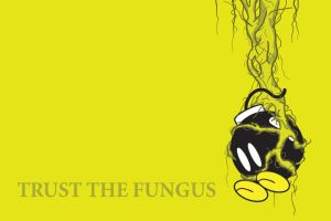 Trust The Fungus by MCGriffin
