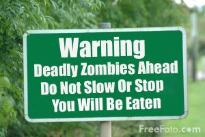 Zombie sign by Michael-J-Caboose