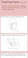 Closed Eyes Meme by Mel-Meiko-Mei-Ling