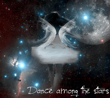 Dance Among the Stars by bloody-angel34