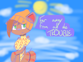 :C: .:Far away from all the trouble:. by MistiGears
