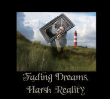 fading dreams, harsh reality by MarahScott