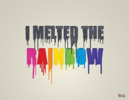 I Melted the Rainbow by Dream-Factory