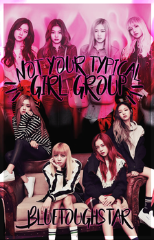 NOT YOUR TYPICAL GIRL GROUP WATTPAD BOOK COVER by BlueToughStar