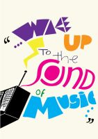 Wake Up To The Sound Of Music by badianychick
