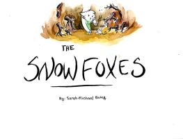The Snow Foxes-title page by S-M-Batty