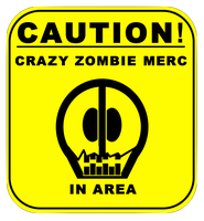 Zombie Merc with the Sign by JediArtisan