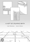 A not so calming bath, p.1 by MsObscure