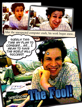 Introducing the Fool by philangelus