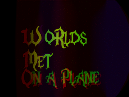 Worlds Met On A Plane by TornadoZX17
