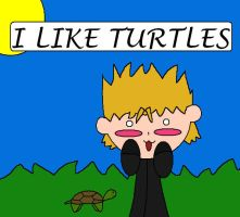 I Like Turtles by Snoopdog1560