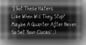 Haters Hate by dontaskk