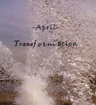 April 2003-Transformation by yourdemise