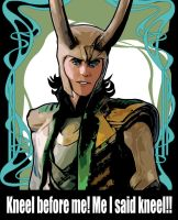 Loki say KNEEL by TaniaDck1987