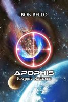 Apophis: Project Madness by Timeship