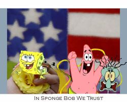 In Sponge Bob We Trust by moscowfrostbite