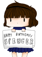 HAPPY BIRTHDAY SPENCE-Y by BroadbandBragger