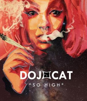 You get me so High : Doja Cat by aMorle