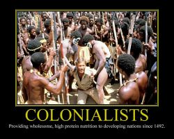 Colonialists Motivational Poster by DaVinci41