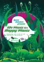 We Plants Are Happy Plants by moiret