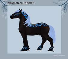 Stratosteed Import 3 SI3 by OpalSkye