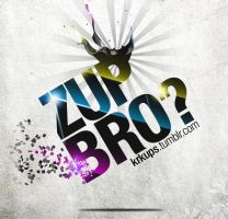 Zup Bro by candyworx
