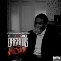 Meek Mill - Dreams and Nightmares (final version) by AACovers