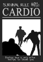 Zombieland Rule 1: Cardio by TheEnderling