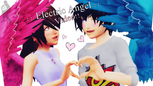 :: Aiya and Aito :: Electric Angel [VIDEO] by sophloulou