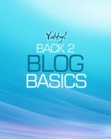 Back to Blog Basics by yubby