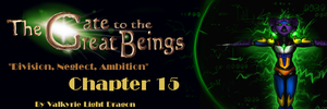 GTTGB - Division, Neglect, Ambition - Chapter 15 by JarODragon