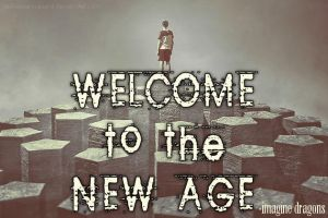 Welcome To The New Age by LeavesFallingUp14