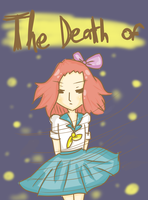 The Death Of cover by ShugarMish