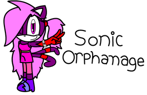 For Sonic-orphanage by AmyRose761