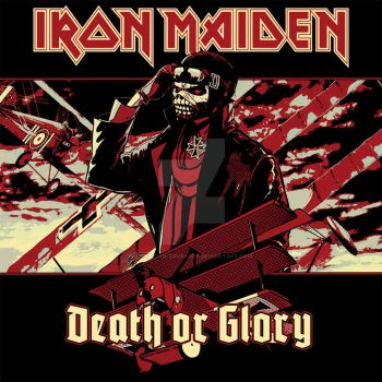 Iron Maiden - Death or Glory by croatian-crusader